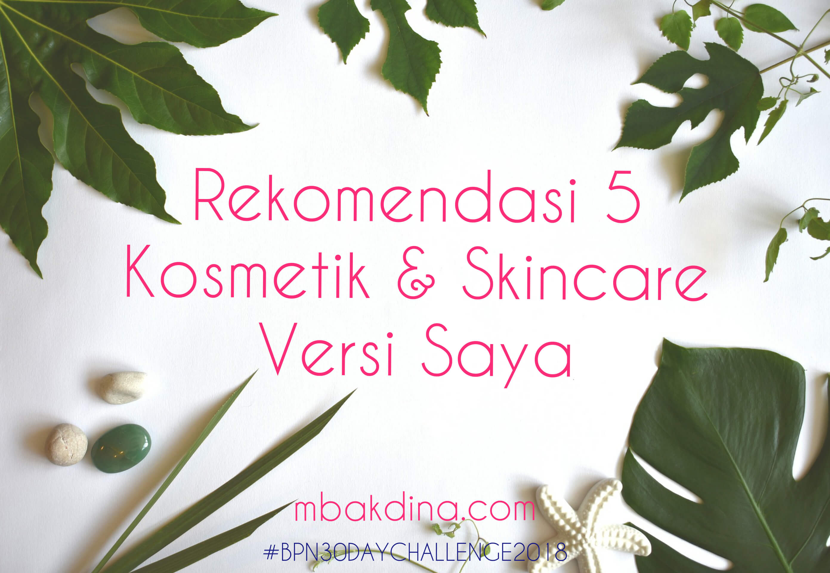 skincare dan make up recommended