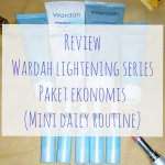 review wardah lightening series 2019